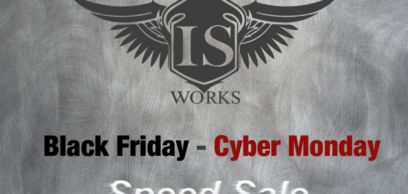 Black Friday Deals at IS WORKS!